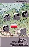 Polens deutsche Vergangenheit